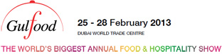Gulfood Dubai World Trade Centre 25 - 28 February 2013